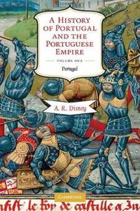 A History of Portugal and the Portuguese Empire