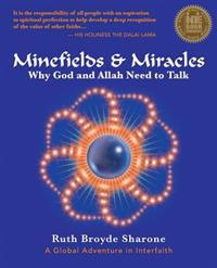 Minefields and Miracles: Why God and Allah Need to Talk