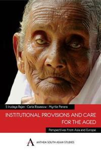 Institutional Provisions and Care for the Aged