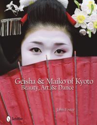 Geisha & Maiko of Kyoto