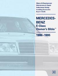 Mercedes-Benz E-Class Owner's Bible, 1986-1995