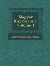 Magyar K¿nyvszemle, Volume 1