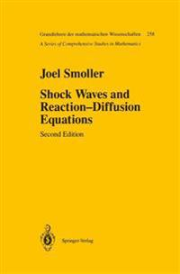 Shock Waves and Reaction - Diffusion Equations