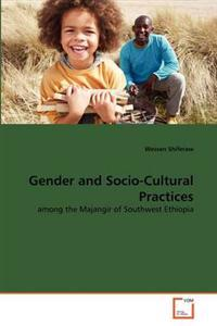 Gender and Socio-Cultural Practices