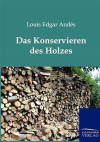 Das Konservieren Des Holzes