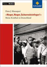 Neger, Neger, Schornsteinfeger. Textausgabe mit Materialteil