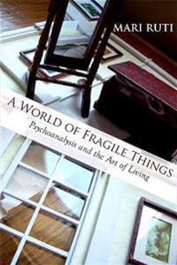 A World of Fragile Things