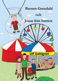 Barnen Grendahl och Jonas från Immor