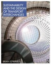Sustainability and the Design of Transport Interchanges