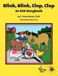 Blink, Blink, Clop, Clop: An Ocd Storybook