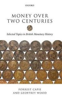 Money Over Two Centuries