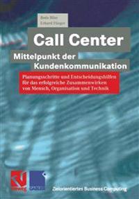 Call Center -- Mittelpunkt Der Kundenkommunikation