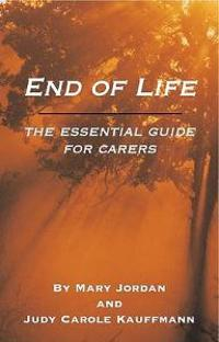 End of life - an essential guide for carers
