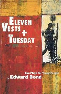 Eleven Vests & Tuesday