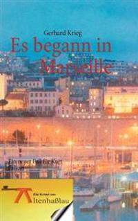 Es Begann in Marseille