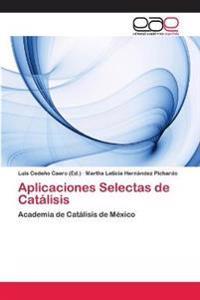 Aplicaciones Selectas de Catalisis