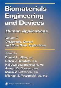 Biomaterials Engineering and Devices
