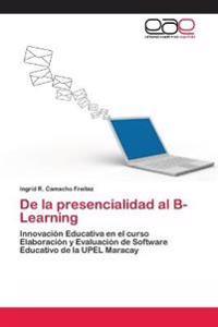 de La Presencialidad Al B-Learning