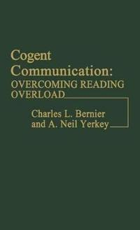 Cogent Communication: Overcoming Reading Overload