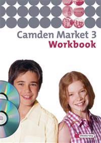 Camden Market 3. Workbook mit Multimedia-Sprachtrainer und CD