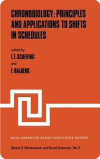 Chronobiology: Principles and Applications to Shifts in Schedules