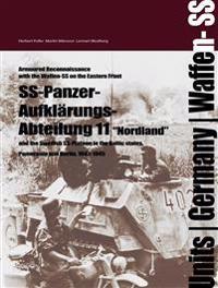 Ss-panzer-aufklarungs-abteilung 11 - the swedish ss-platoon in the battles