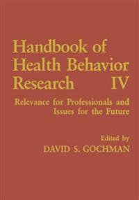 Handbook of Health Behavior Research IV