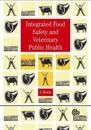 Integrated Food Safety and Veterinary Public H