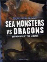 Sea monsters vs dragons - showdown of the legends
