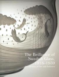 The Brilliance of Swedish Glass, 1918-1939