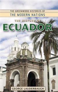 The History of Ecuador