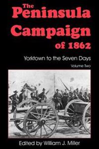 The Peninsula Campaign of Eighteen Sixty-Two