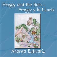 Froggy and the Rain/ Froggy Y La Lluvia