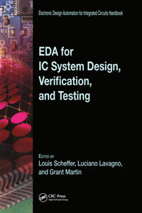 EDA for IC System Design, Verification, And Testing