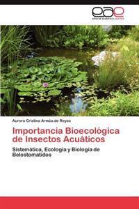 Importancia Bioecologica de Insectos Acuaticos