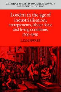 London in the Age of Industrialization