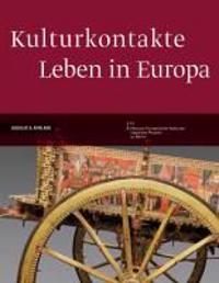 Kulturkontakte. Leben in Europa