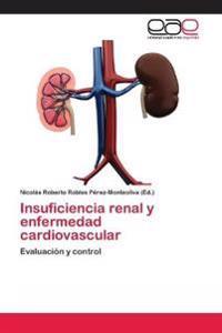 Insuficiencia Renal y Enfermedad Cardiovascular