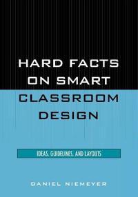 Hard Facts on Smart Classroom Design