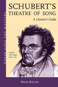Schubert's Theater of Song