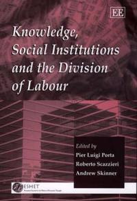 Knowledge, Social Institutions, and the Division of Labour