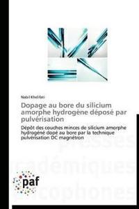 Dopage Au Bore Du Silicium Amorphe Hydrogene Depose Par Pulverisation