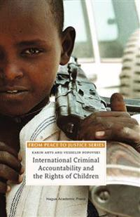 International Criminal Accountability and the Rights of Children
