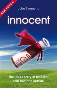 Innocent - the inside story of innocent told from the outside