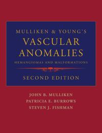 Mulliken & Young's Vascular Anomalies