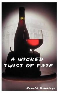 A Wicked Twist of Fate