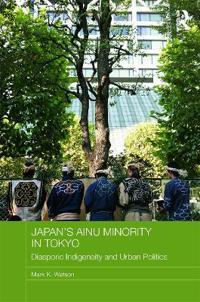 Japan's Ainu Minority in Tokyo