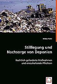 Stilllegung und Nachsorge von Deponien