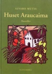Huset Araucaima