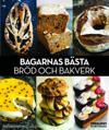 Bagarnas bästa bröd och bakverk